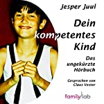 Dein kompetentes Kind | Jesper Juul