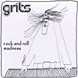 Rock & Roll Madness by Grits (2008-11-25)