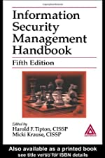 Information Security Management Handbook by Harold F. Tipton