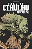Fall of Cthulhu Vol 5: Apocalypse