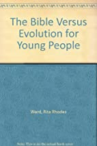 The Bible Versus Evolution for Young People…