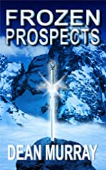 Frozen Prospects (The Guadel Chronicles)