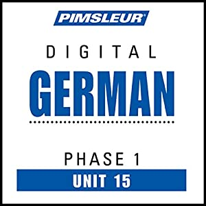 German Phase 1, Unit 15 Audiobook