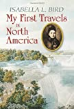 My First Travels in North America (Dover Books on History, Political and Social Science)