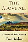 img - for This Above All: A Journey of Self-Discovery book / textbook / text book