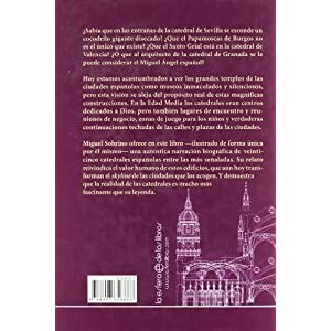 Catedrales / Cathedrals: Las biografías desconocidas de los grandes templos de España / Unknown Biographies of the Great Temples