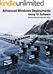 Advanced Windows Deployments Using 1E...