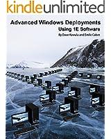 Advanced Windows Deployments Using 1E Software (English Edition)