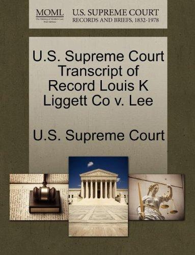 U.S. Supreme Court Transcript of Record Louis K Liggett Co v. Lee