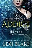 Addict (Hunter: A Thieves Series Book 2)