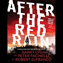 After the Red Rain Audiobook by Barry Lyga, Robert DeFranco, Peter Facinelli Narrated by Peter Facinelli, Christine Lakin
