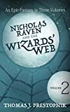 Nicholas Raven and the Wizards' Web - Volume 2