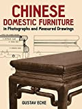 img - for By Gustav Ecke Chinese Domestic Furniture in Photographs and Measured Drawings (Dover Books on Furniture) (Dover ed) [Paperback] book / textbook / text book
