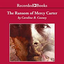The Ransom of Mercy Carter Book Summary and Study Guide