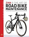 Book - Zinn & the Art of Road Bike Maintenance: The World's Bestselling Bicycle Repair and Maintenance Guide