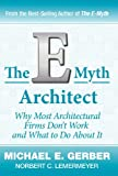 The E-Myth Architect (0983500193) by Gerber, Michael E.