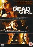 The Dead Girl [DVD]