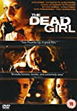 The Dead Girl [DVD]
