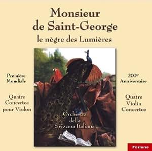 Monsieur de Saint-George: Le nègre des Lumières