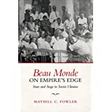 Beau Monde on Empire's Edge: State and Stage in Soviet Ukraine