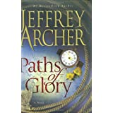 Paths of Glory ~ Jeffrey Archer