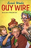 Guy Wire (Guy Series) (0060294922) by Weeks, Sarah