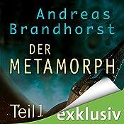 Metamorph 1 (Das Kantaki-Universum 3) | Andreas Brandhorst