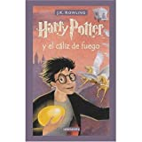 Harry Potter y el Caliz de Fuego (Spanish edition of Harry Potter and the Goblet of Fire) (0320047954) by Rowling, J. K.