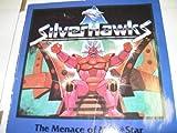 Menace Of Mon Star (Silverhawks)