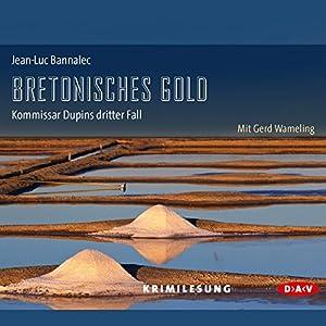 Bretonisches Gold (Kommissar Dupin 3) Hörbuch