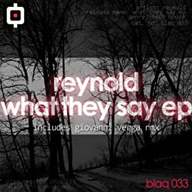 Reynold - What They Say EP