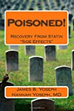 """Poisoned!: Recovery From Statin """"Side Effects"""""""