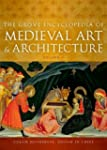 The Grove Encyclopedia of Medieval Ar...
