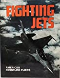 img - for Fighting Jets book / textbook / text book