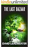The Last Bazaar (Matt Drake Book 12)