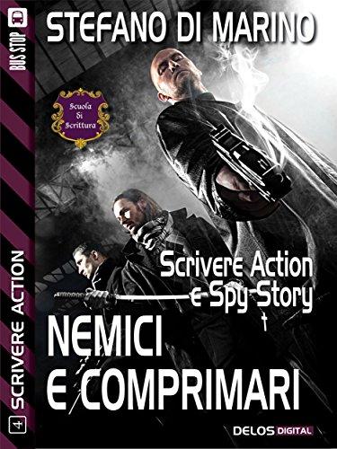 Nemici e comprimari (Scuola di scrittura Scrivere action)