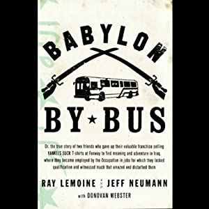 Babylon by Bus | [Ray LeMoine, Jeff Neumann]