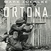 Ortona: Canada's Epic World War II Battle | [Mark Zuehlke]