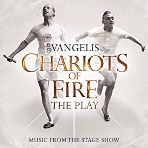 Chariots of Fire: The Play [Music from the Stage Show]