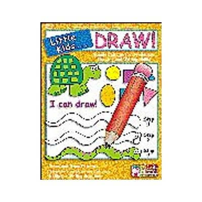 Little Kids . . . Draw!: Simple Patternes for Developing Drawing and Writing Skills!
