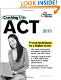 Cracking the ACT, 2013 Edition (College Test Preparation)