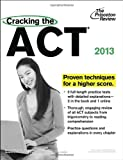 img - for Cracking the ACT, 2013 Edition (College Test Preparation) book / textbook / text book