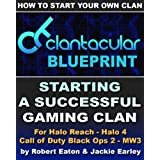 512mhlBgImL. SL160 OU01 SS160 Clantacular Blueprint: Starting A Successful Gaming Clan (Kindle Edition)