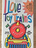 I Love Toy Trains 4 [VHS]