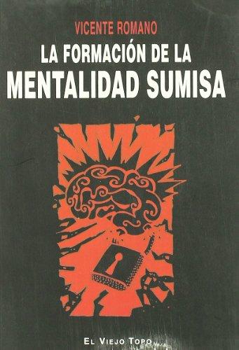 Formación De La Mentalidad Sumisa