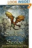 Seeking a Scribe: Enchanted Bookstore Legend One (an Epic Fantasy Romance) (Enchanted Bookstore Legends Book 1)
