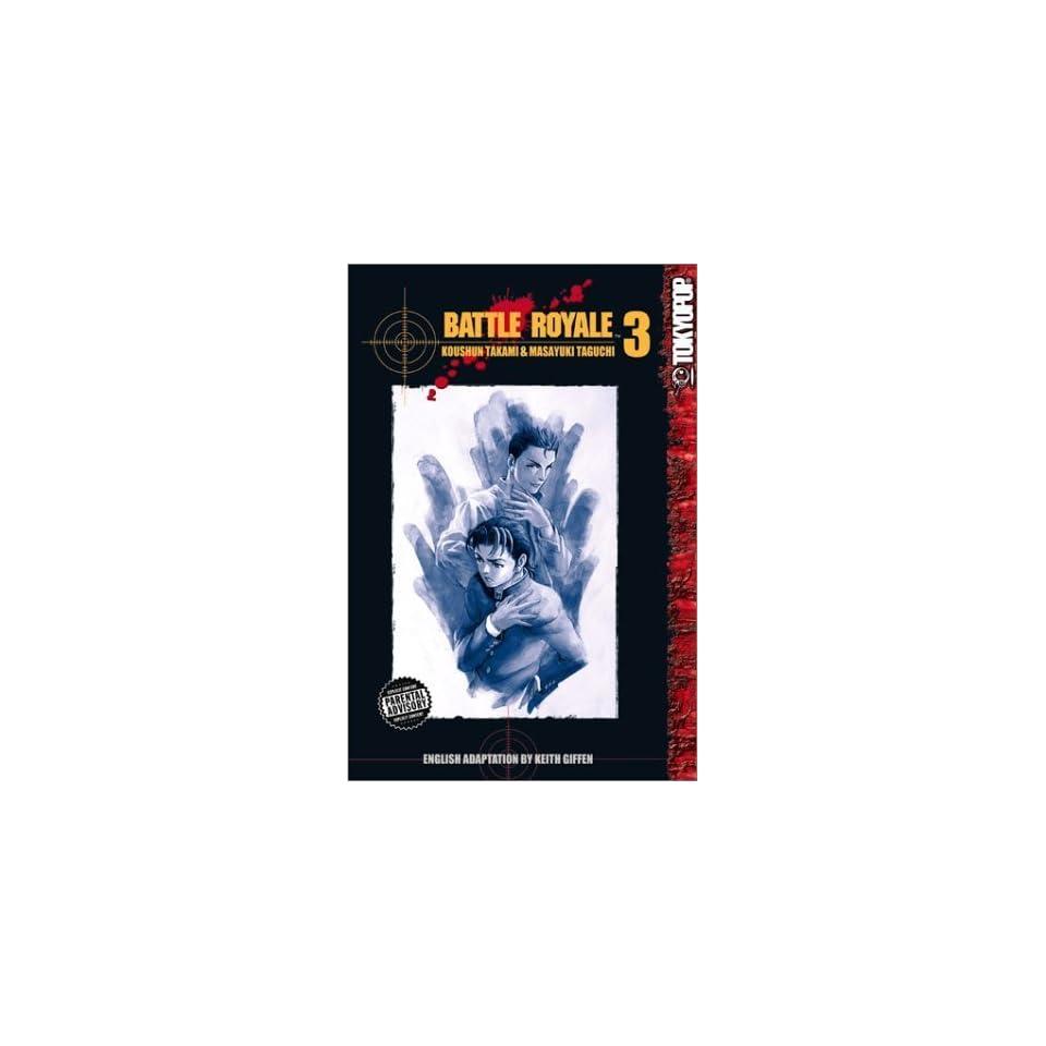 Battle Royale, Vol  3 [Paperback] Koushun Takami Books on