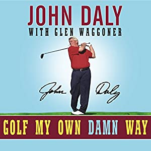 Golf My Own Damn Way Audiobook