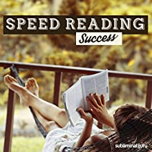 Speed Reading Success: Increase Your Reading Speed with Subliminal Messages Discours Auteur(s) :  Subliminal Guru Narrateur(s) :  Subliminal Guru