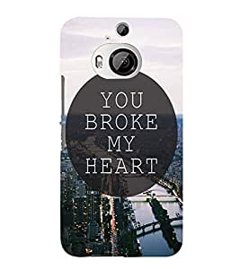 EPICCASE You Broke My Heart Mobile Back Case Cover For HTC One M9 Plus (Designer Case)